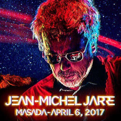 Jean Michel Jarre Masada 06.04.2017